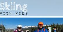Skiing with Kids / We've taken lots of ski trips, and they're a great way for families to bond and enjoy an awesome winter adventure together. Check here for ideas for your next family ski getaway.