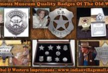 Old West Movie And TV Prop Badge Collection / Old West Movie And TV Prop Badge Collection  - museum quality- Review the collection off of: http://www.indianvillagemall.com/moviesetbadges.html / by Tribal And Western Impressions
