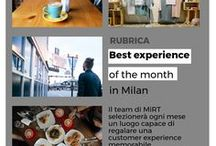MiRT Best experience of the month in Milan / Milano Retail Tour selects every month a location able to create an unforgettable customer experience!