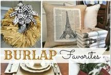 Burlap...love! / by Christina@TheFrugalHomemaker.com