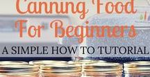 Food Preservation and Storage / Ideas and tips on Food Preservation and Storage. Canning in a jar, how to make and store, freezer storage, etc. Canning recipes for beginners too. Pickles. Tomatoes. Applesauce. Peaches. Etc.