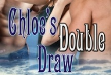 Chloe's Double Draw - KB 1 / First story in the King's Bluff, Wyoming series. Noah, Chloe, and Flynn's story.