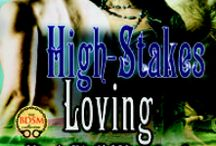 High Stakes Loving - KB 2 / Second book in the King's Bluff, Wyoming series. This story features Reagan, Mike and Quinn.