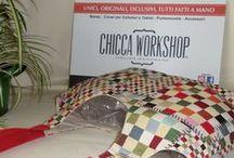 CHICCA WORKSHOP / LE CREAZIONI DAL MIO LABORATORIO