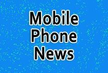Mobile Phone News / Stay up with the most important mobile phone news. Find out what's coming, what's going, what's super cool and what's not.