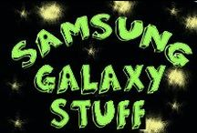 Samsung Galaxy Fan Stuff / Love your Samsung Galaxy phone? Here's some fun stuff for, or  to do with, your phone.