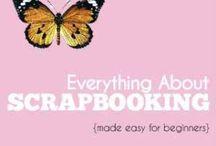 Scrapbooking / by Debbie Shrum