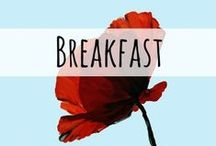 Breakfast / The most important meal of the day. Recipes for breakfast and brunch.