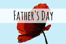Father's Day / Father's Day ideas for moms, including DIY gifts and traditions.
