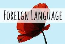 Foreign Languages / Helpful links and articles related to the foreign language learning for your family, homeschool, or classroom.