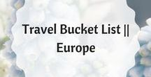 Travel Bucket List    Europe
