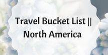 Travel Bucket List    North America