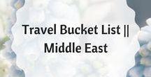 Travel Bucket List    Middle East