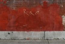 Rad Shit / All Things Rad.  / by Catherine Walczak