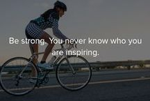 Bicycle Quotes / Because we all need a little inspiration from time to time.
