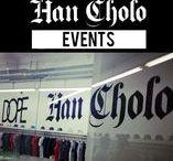 Han Cholo Events / Han Cholo Events-Work Hard Play Harder!