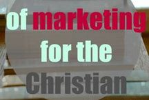Marketing For A Christian Writer / How do you balance blessing the Kingdom of God with #marketing your #business? / by Mary DeMuth