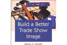 Exhibit Industry Books / Books to help you with every aspect of the Tradeshow Industry
