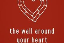 Quotes from Wall Around Your Heart / Quotes from the book The Wall Around Your Heart by Mary DeMuth, a book to help you heal after someone else has hurt you. / by Mary DeMuth