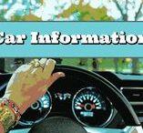 Car Information / Se safe, look good, car tips.