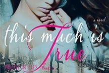 """Novel: THIS MUCH IS TRUE (Truth In Lies Book 1) / """"This Much Is True"""" is Katherine Owen's Latest Novel.  Fate brings them together Fame & lies keep them apart One truth remains…"""