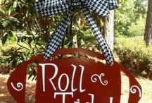 Alabama Roll Tide  / by Robin Watson