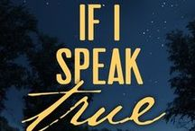 IF I SPEAK TRUE (Flora #1) / Inspiration for the young adult novel, IF I SPEAK TRUE, book one of the Flora series by Jessica L. Brooks (@coffeelvnmom)