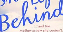 The Future She Left Behind...and the mother-in-law she couldn't / Romantic Women's Fiction