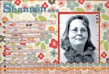 Shannon's Work / Projects created by Shannon Burns. / by allaboutscrapbooks