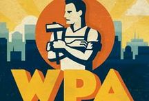 WPA Posters / by Bonnie Poore