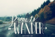 wander // / Places I've been and Places I need to be