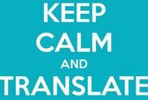 Translator | Translate | Translating | Translation |  Localization |XL8 | T9N | L10N