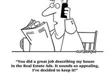 Real Estate Humor / This is where real estate people can laugh!