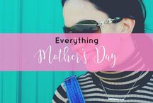 Everything Mother's Day / A board that's all about mothers day - mothers day gift ideas, mothers day gift ideas from kids, mothers day brunch, mothers day ideas, mothers day gifts