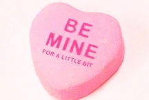 Be Mine / by April Pike
