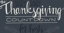 Thanksgiving Hosting Tips & Ideas / Hosting Thanksgiving Dinner?  Board contains tips and ideas on how to simplify hosting including timelines and countdowns.