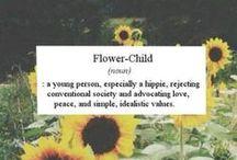Free spirit. Hippie. Flower child. ✌️♻️ / by Daniella Parra