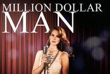 Million Dollar Man - Lana Del Rey