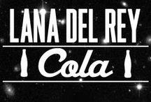 Cola - Lana Del Rey