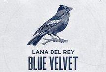 Blue Velvet - Lana Del Rey