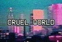 Cruel World - Lana Del Rey