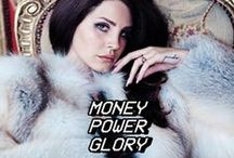 Money Power Glory - Lana Del Rey