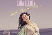 High By The Beach - Lana Del Rey