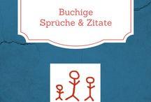 Buchige Sprüche & Zitate / Sprüche, Witziges & Zitate rund ums Buch