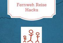 Fernweh Reise Hacks / Kniffe und Tricks rund um das Thema Reisen