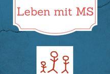 Leben mit MS / Infos & Wissenswertes rund um die Multiple Sklerose