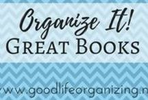 Organize It! GREAT BOOKS & BLOGS / On my organizer bookshelf - Classic organizing books along with new favorites to provide information & inspiration