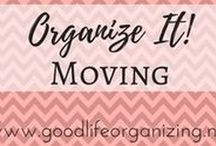 Organize it! MOVING / Tips to organize your moving experience and to stage your house for sale