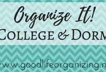 Organize It! COLLEGE DORM / Tips and ideas to organize your college experience and your college dorm room