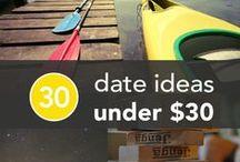 Date Ideas / by Stephanie Swenson